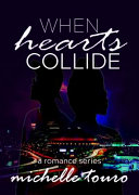 Read Online When Hearts Collide For Free