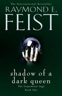 The Serpentwar Saga  1    Shadow of a Dark Queen