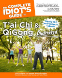 The Complete Idiot s Guide to T ai Chi and QiGong