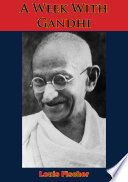 A Week With Gandhi Book