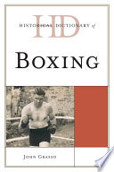Historical Dictionary of Boxing Book