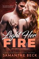 Light Her Fire