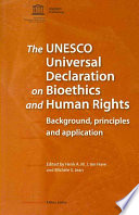 The UNESCO Universal Declaration on Bioethics and Human Rights