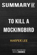 Summary Of To Kill A Mockingbird Trivia Quiz For Fans