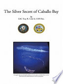 The Silver Secret Of Caballo Bay Book PDF