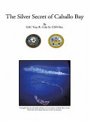 The Silver Secret of Caballo Bay