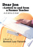 Dear Jon   Letters to And from a Former Teacher 9 11 1993   11 09 2004