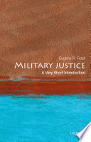 Military Justice A Very Short Introduction [Pdf/ePub] eBook