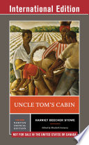 Uncle Tom S Cabin Third International Student Edition Norton Critical Editions