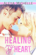 Healing My Heart Book