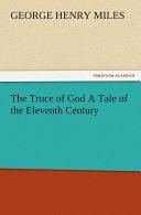 Pdf The Truce of God A Tale of the Eleventh Century
