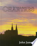The Master Masons of Chartres