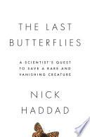 The Last Butterflies Book
