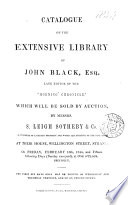 Catalogue Of The Library Of John Black Which Will Be Sold By Auction