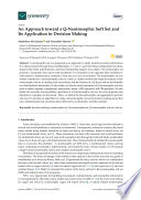 An Approach toward a Q-Neutrosophic Soft Set and Its Application in Decision Making