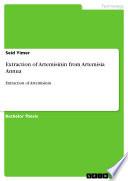 Extraction of Artemisinin from Artemisia Annua