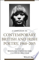 A Companion to Contemporary British and Irish Poetry  1960   2015 Book