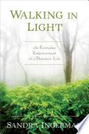 Walking In Light Book PDF