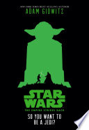 Star Wars  The Empire Strikes Back  So You Want to Be a Jedi