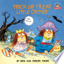 Trick or Treat  Little Critter Book PDF
