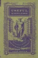Useful Knowledge