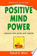 Positive Mind Power