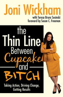 The Thin Line Between Cupcake and Bitch