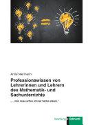 Professionswissen von Lehrerinnen und Lehrern des Mathematik- und Sachunterrichts