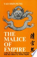 The Malice of Empire