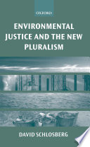 Environmental Justice and the New Pluralism