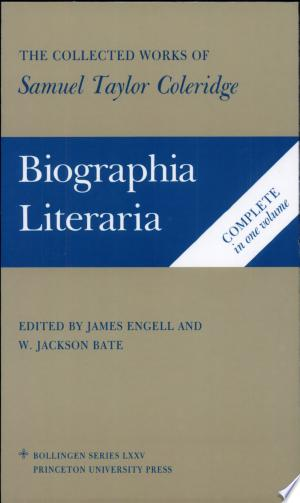 Download Biographia Literaria, Or, Biographical Sketches of My Literary Life and Opinions Free Books - Dlebooks.net