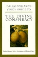 Dallas Willard s Study Guide to The Divine Conspiracy