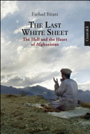 The Last White Sheet. The Hell and the Heart of Afghanistan