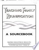 Teaching Family Reunification