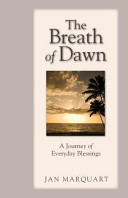 The Breath of Dawn  a Journey of Everyday Blessings