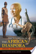 Encyclopedia of the African Diaspora: Origins, Experiences, and Culture [3 volumes]