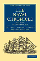 The Naval Chronicle: Volume 34, July-December 1815