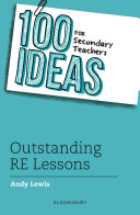 100 Ideas for Secondary Teachers  Outstanding RE Lessons