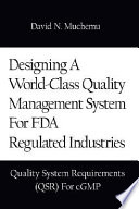 Designing A World Class Quality Management System For FDA Regulated Industries