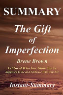 Summary the Gift of Imperfection