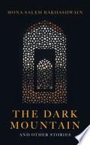 The Dark Mountain