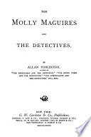 The Molly Maguires and the Detectives Book PDF