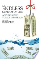An Endless Stream of Lies  : A Young Man's Voyage Into Fraud