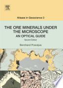 The Ore Minerals Under The Microscope