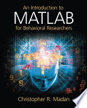 An Introduction To Matlab For Behavioral Researchers Book PDF