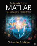 An Introduction to MATLAB for Behavioral Researchers [Pdf/ePub] eBook