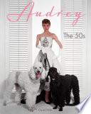 Audrey  The 50s