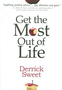 Get The Most Out Of Life