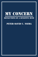 My Concern: Reflections of a Sensitive Mind