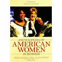 Encyclopedia of American Women in Business: M-Z